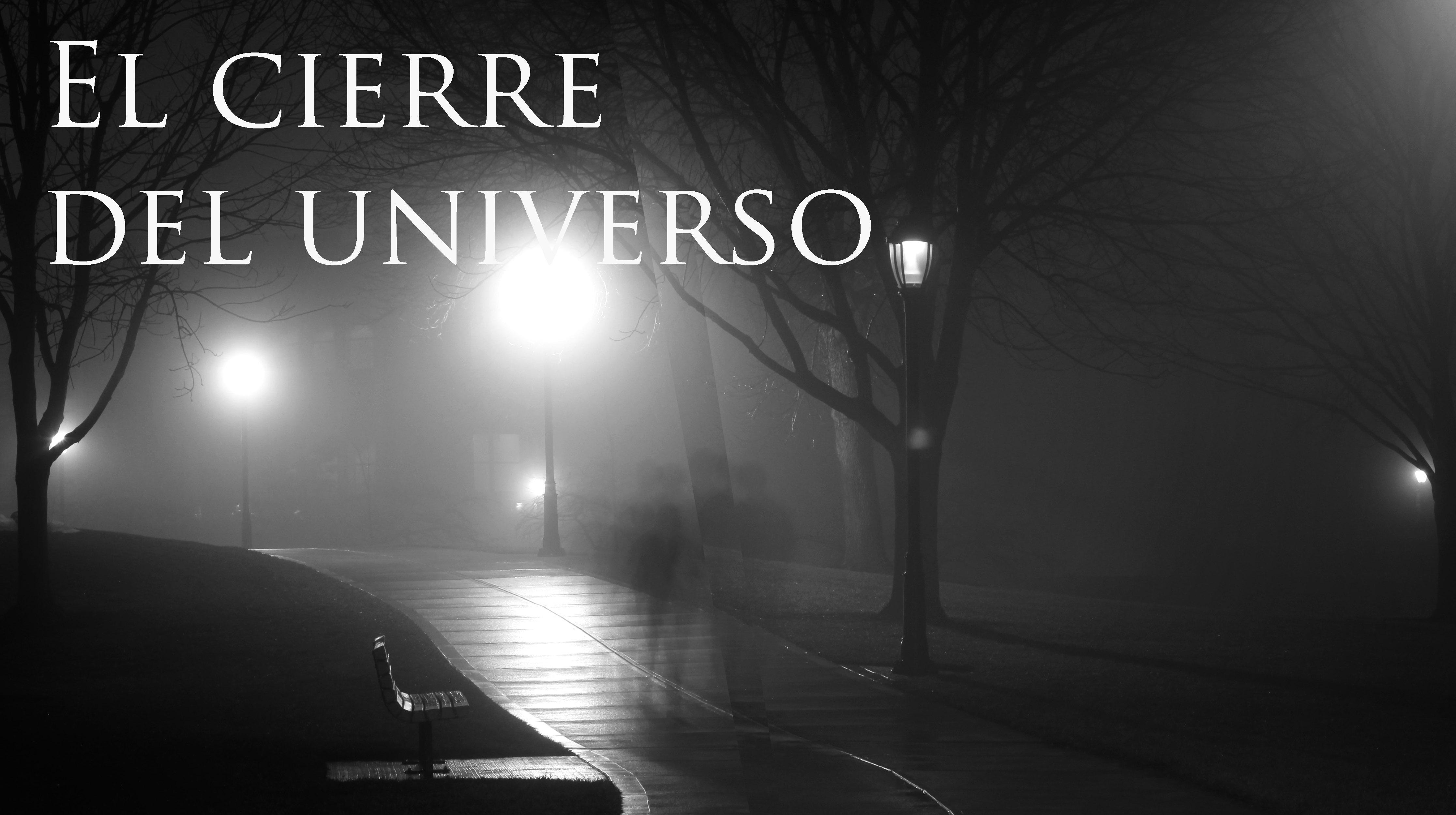 el cierre del universo