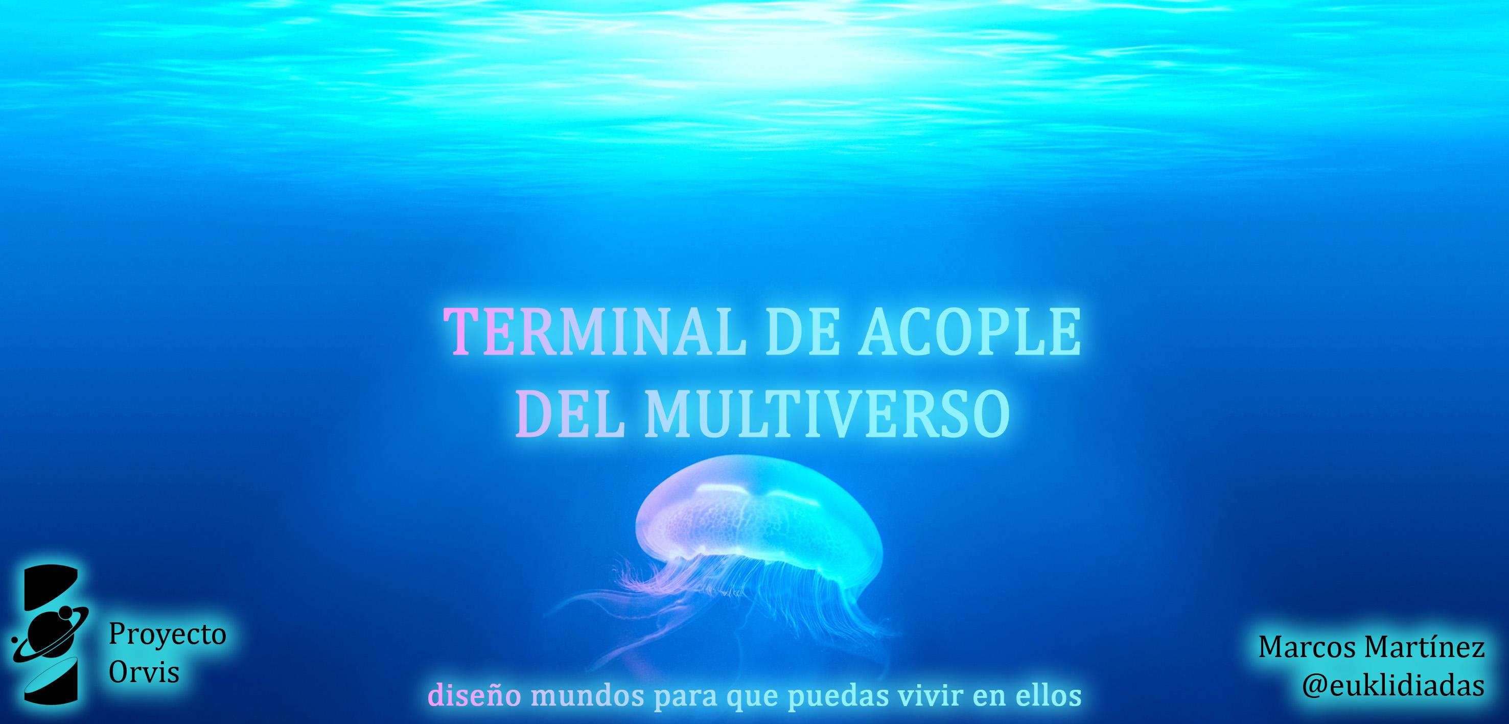 Capitulo 13 Terminal de acople del multiverso