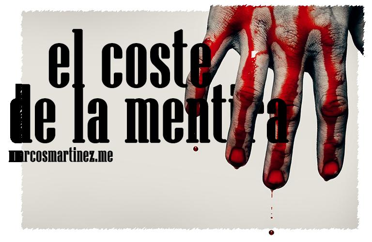 Cartel «El coste de la mentira»