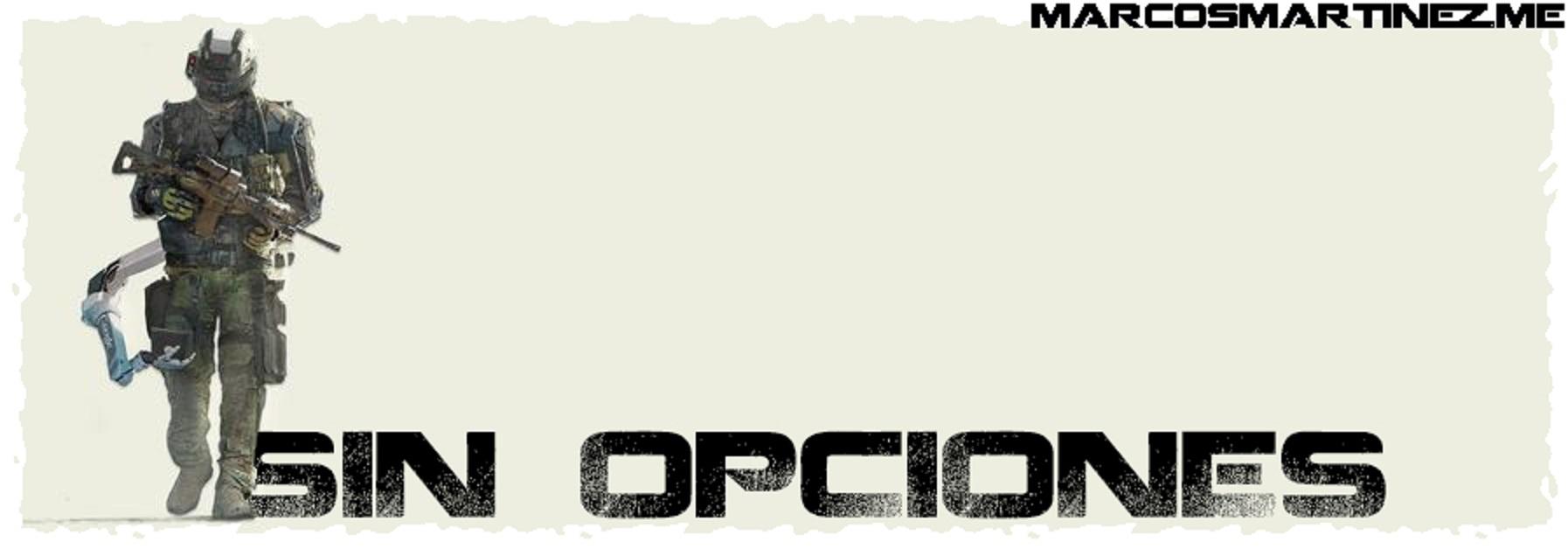 cartel grande «sin opciones»
