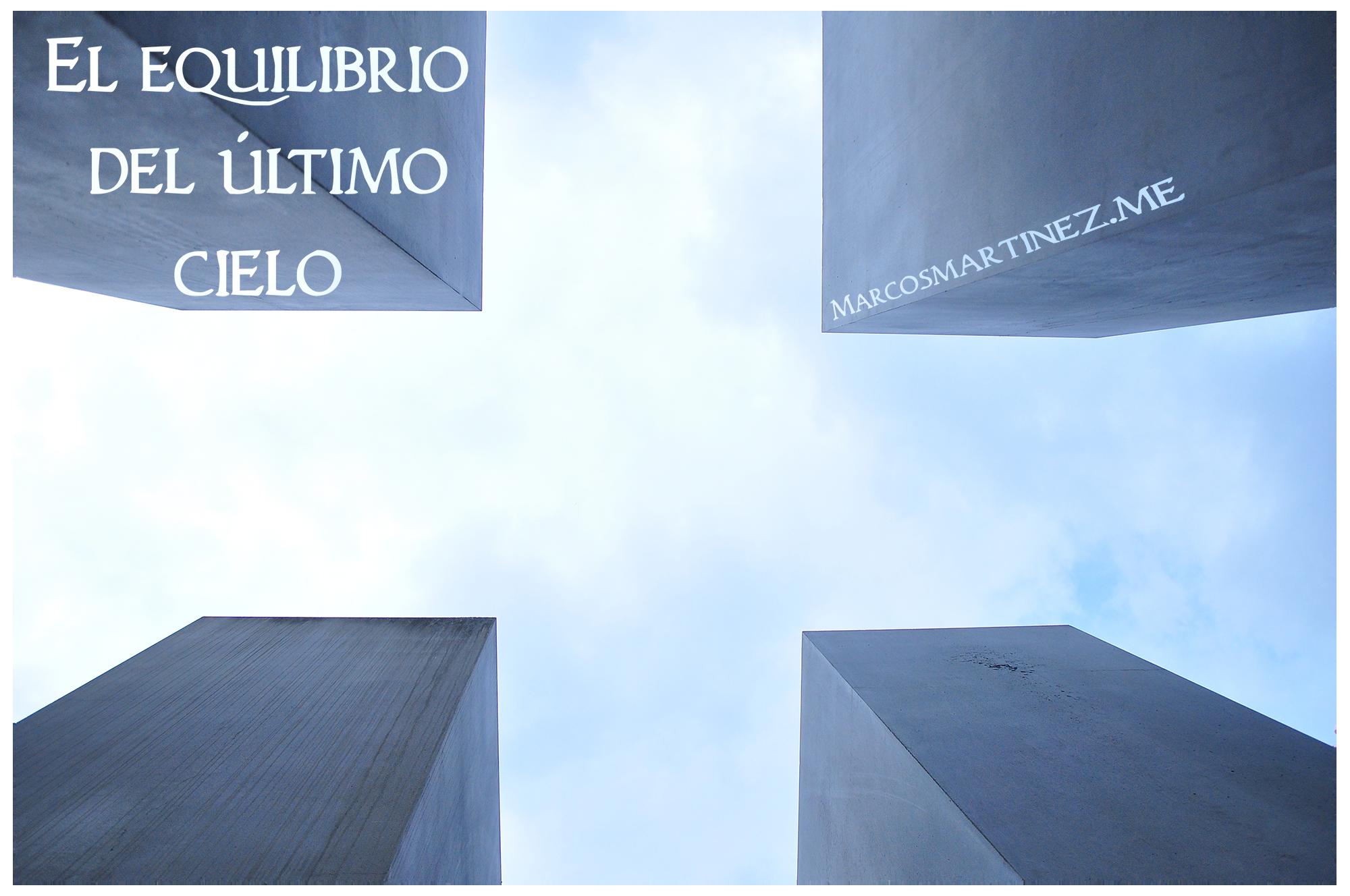 Cartel «El equilibrio del último cielo»