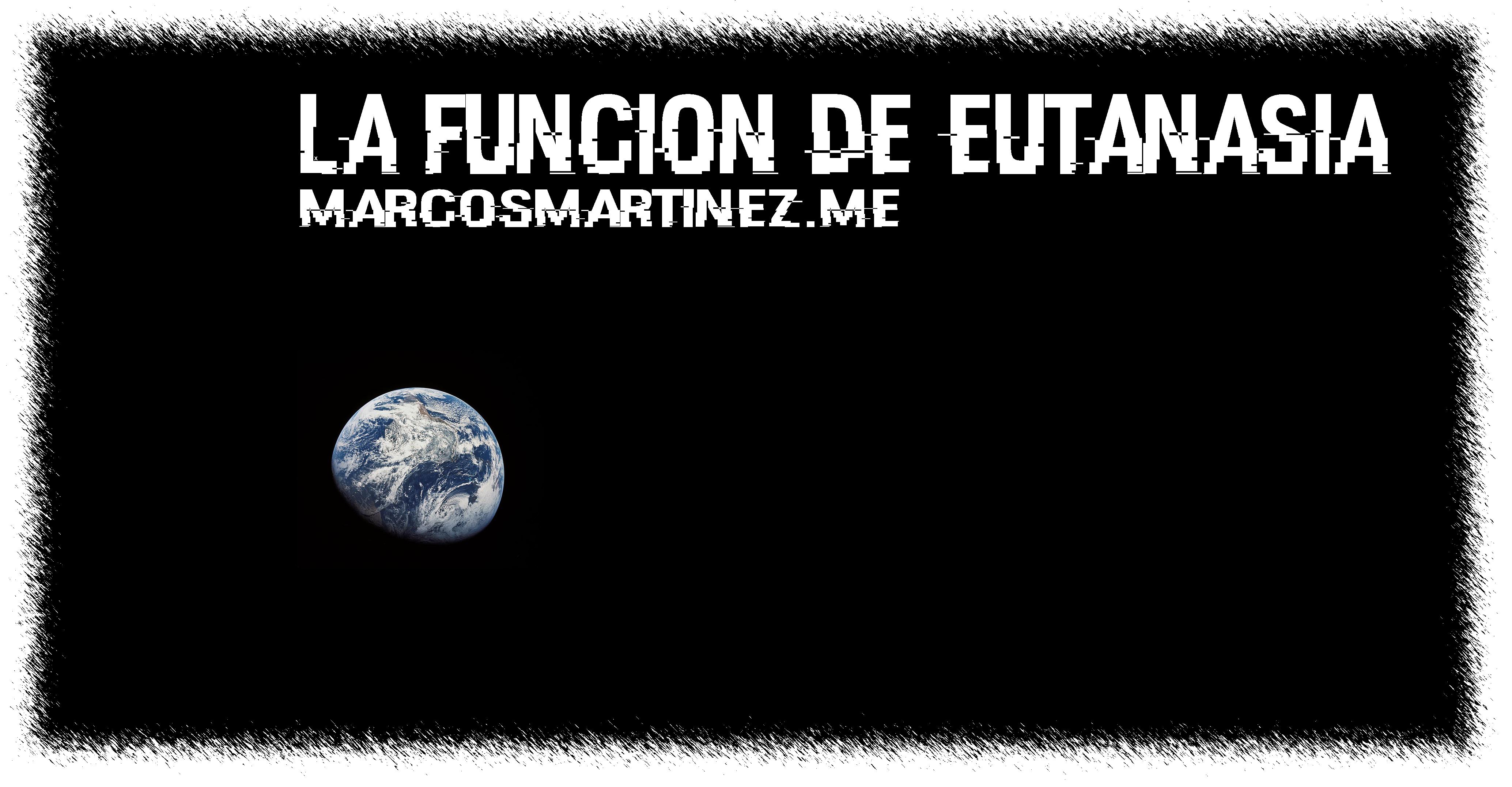 Cartel «La función de eutanasia»