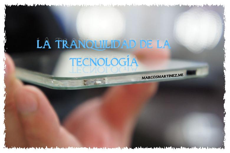 Cartel «La tranqulidad de la tecnología»