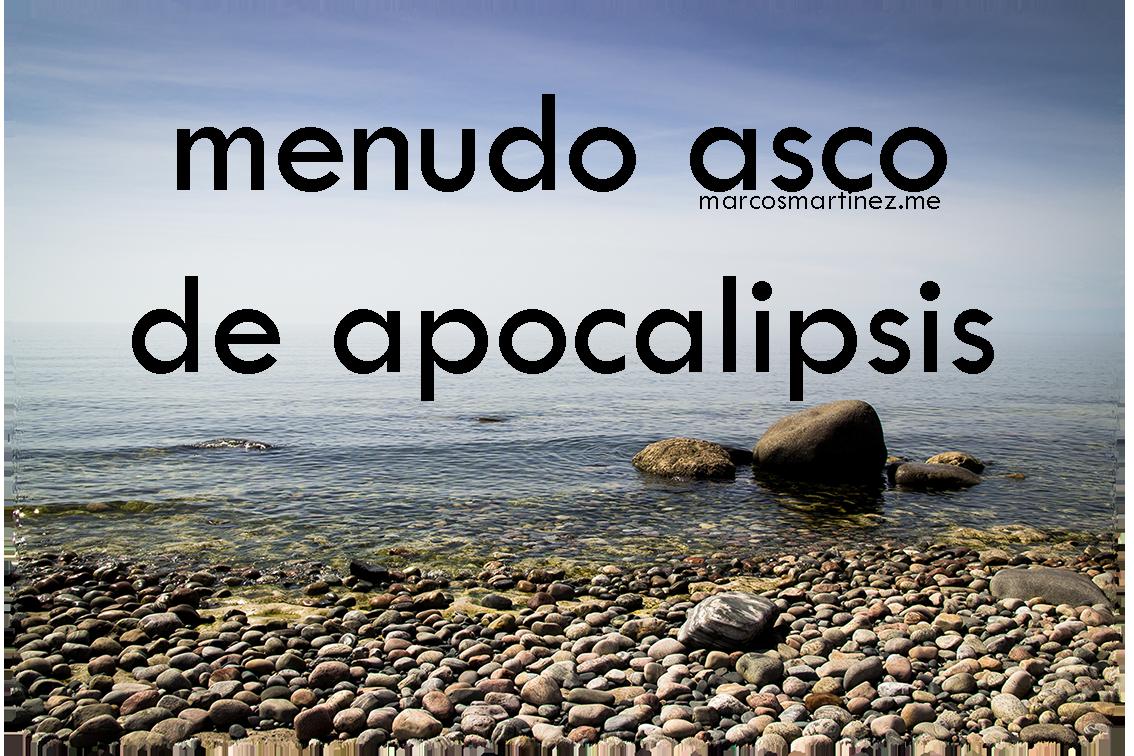 menudo asco de apocalipsis