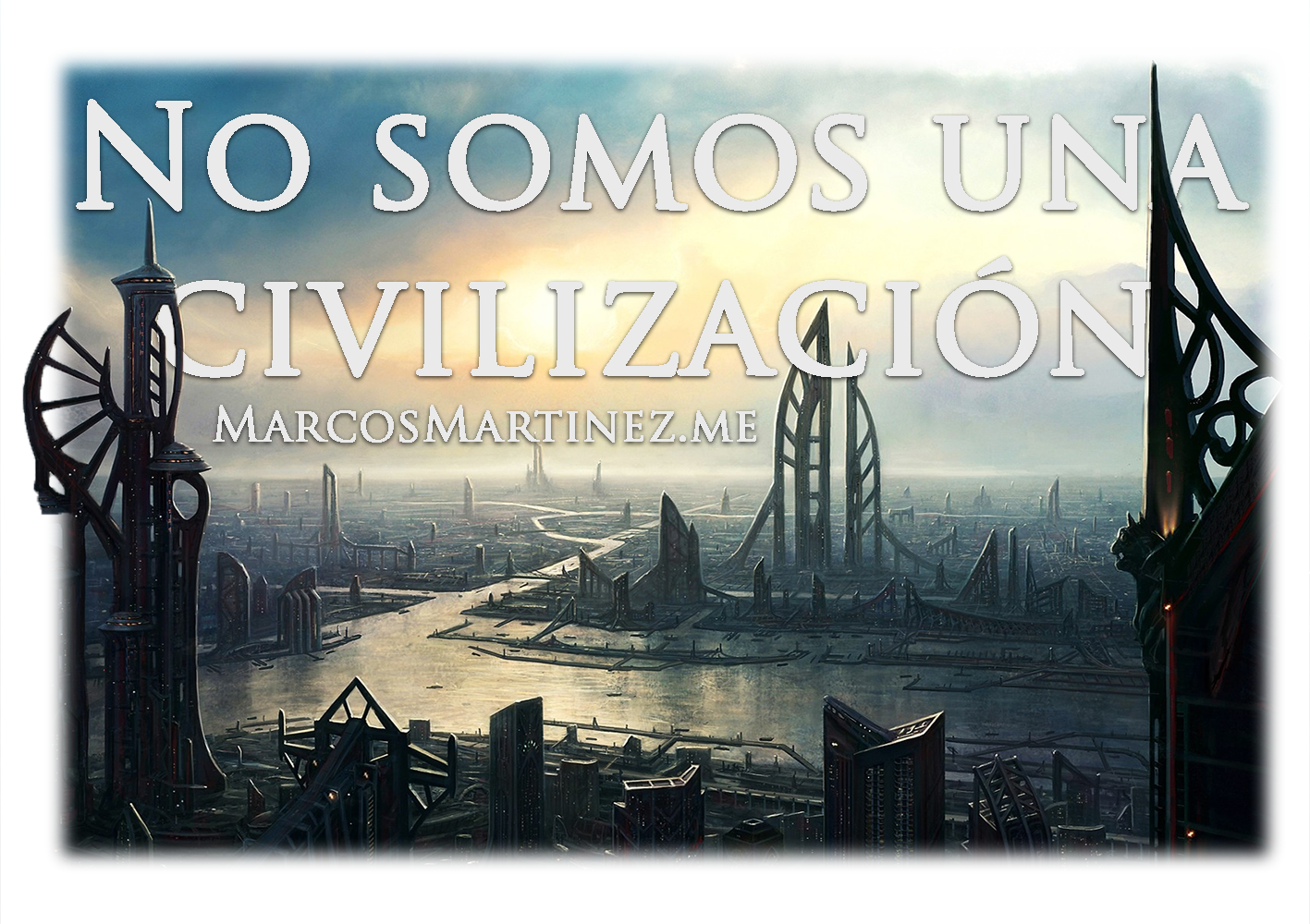 No somos una civilización