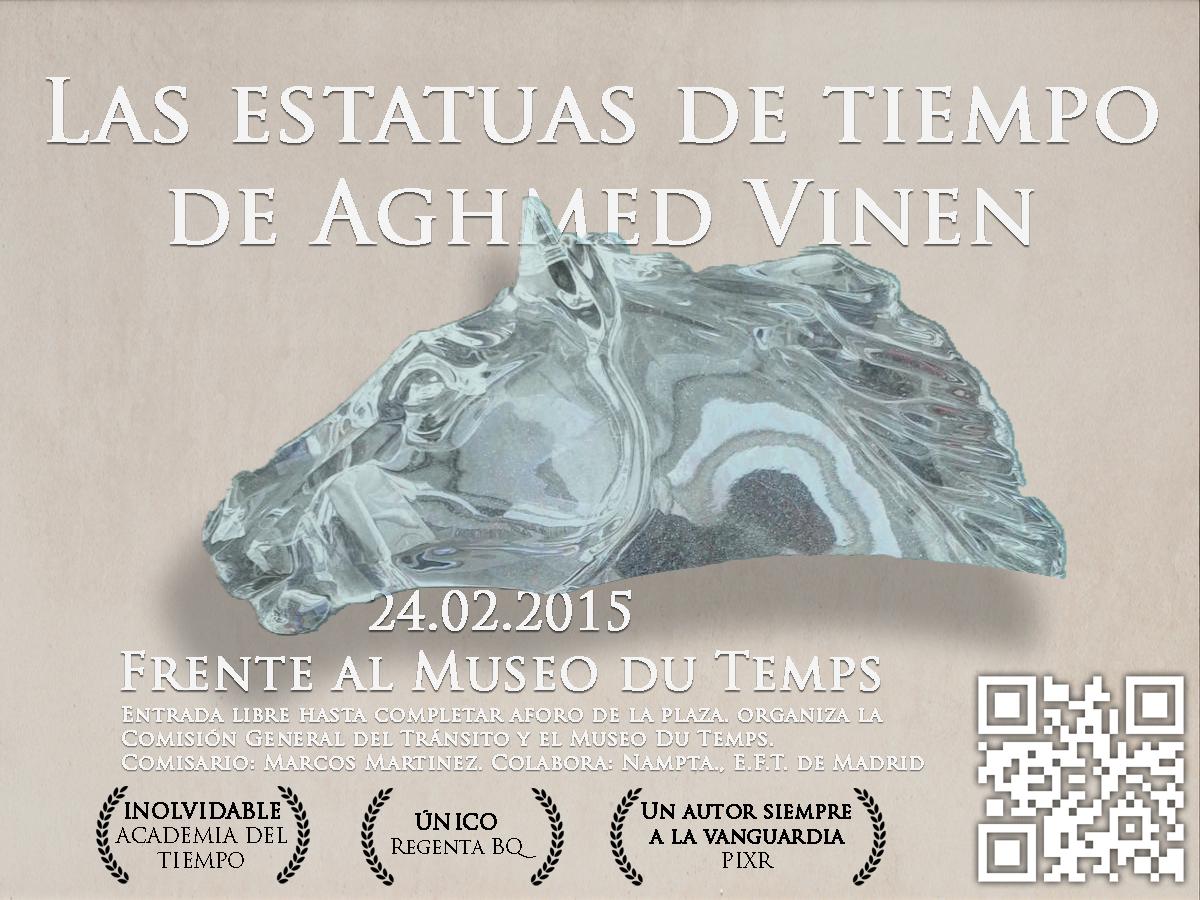 Las estatuas de tiempo de Aghmed Vinen