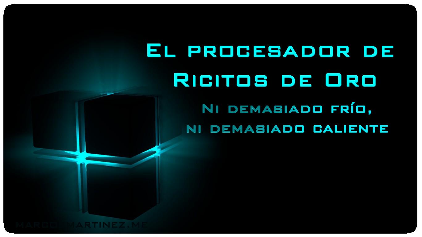 El procesador de Ricitos de Oro