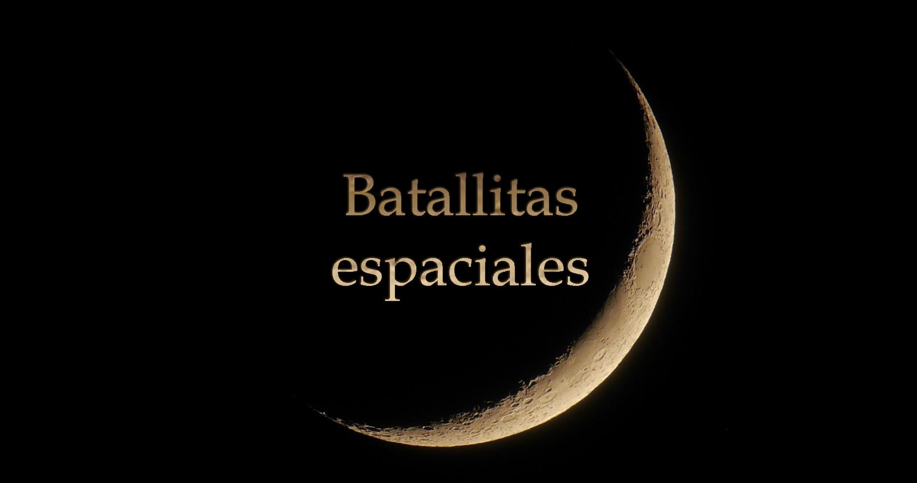 Batallitas espaciales