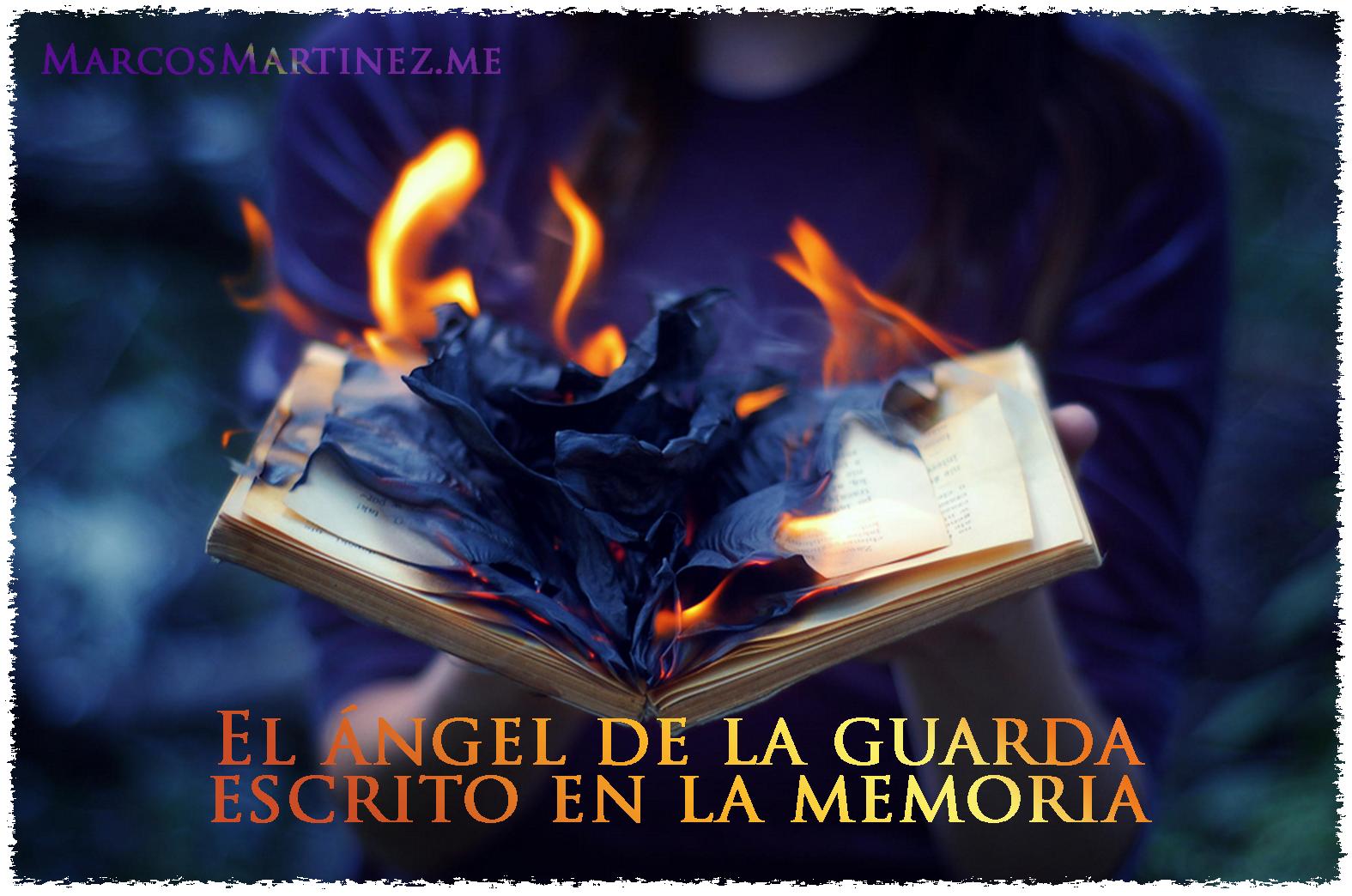 El ángel de la guarda escrito en la memoria