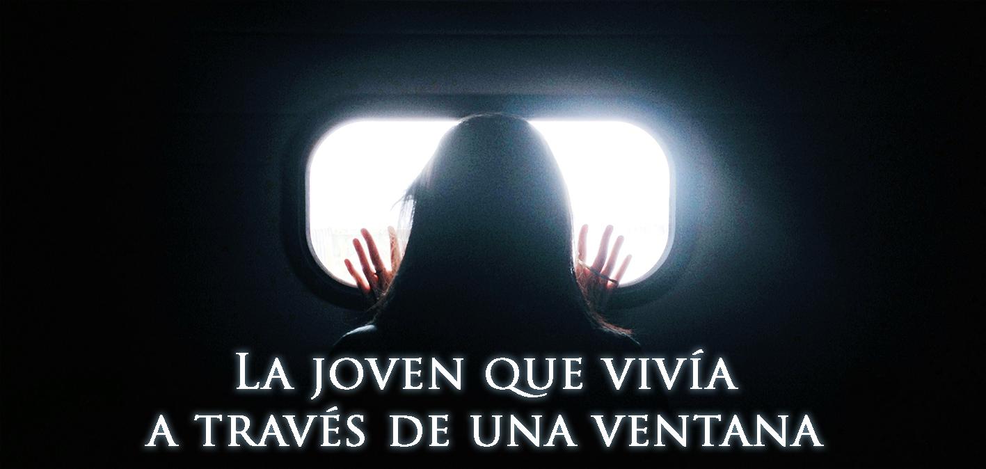 La joven que vivía a través de una ventana
