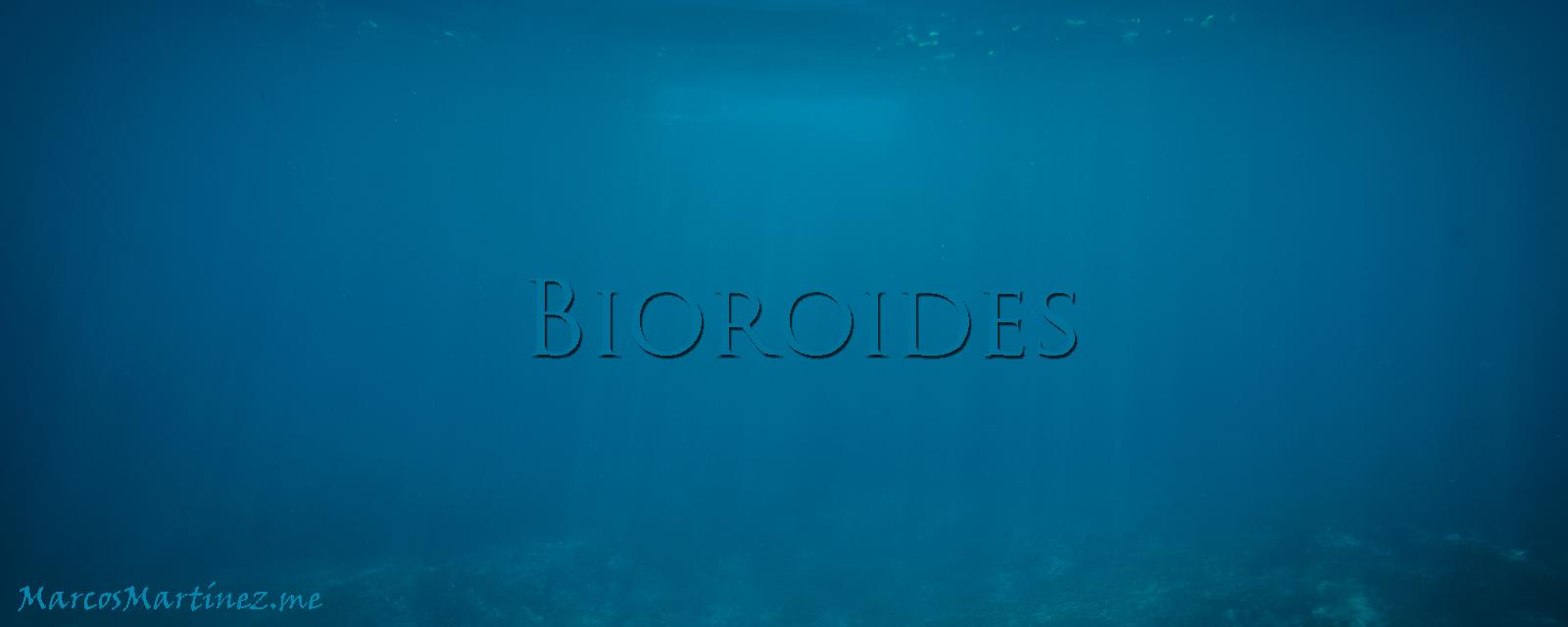 Bioroides