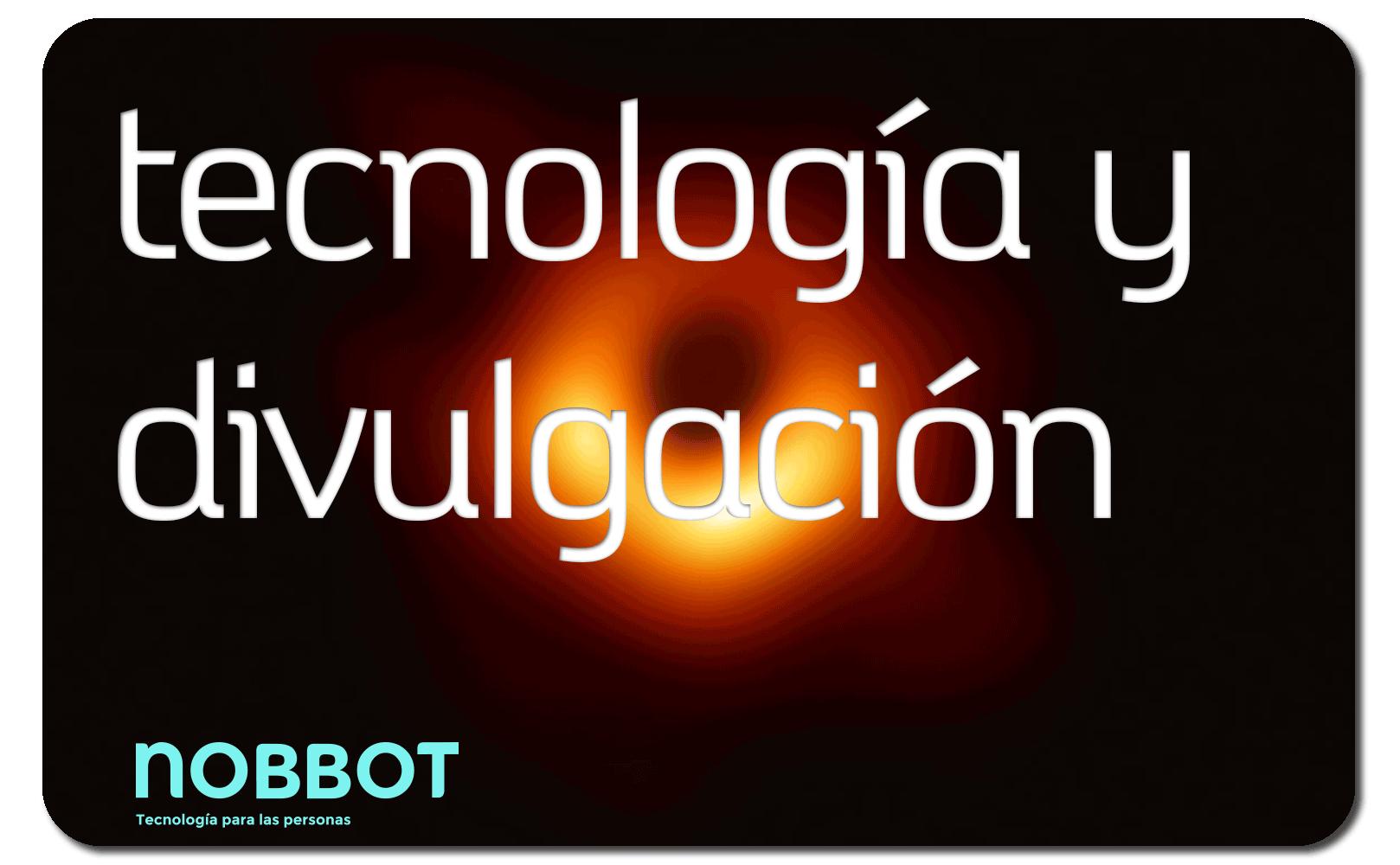 redaccion-profesional-articulos-tecnologia-divulgacion-ensayo-nobbot-orange